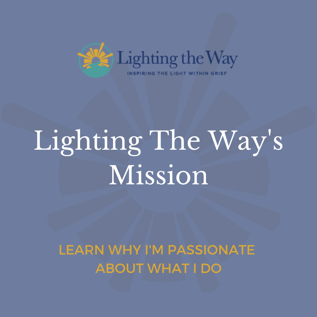 """a graphic that says, """"Lighting The Way's Mission"""" in large, white text and """"Learn Why I'm Passionate About What I Do"""" in small, yellow text."""